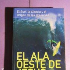 Coleccionismo deportivo: EL ALA OESTE DE JESUS; KOTLER, STEVEN. Lote 195253673