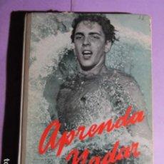 Coleccionismo deportivo: APRENDA A NADAR; ALVAREZ, JULIO. Lote 195254167