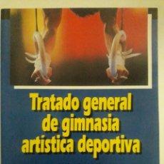 Coleccionismo deportivo: TRATADO GENERAL DE GIMNASIA ARTÍSTICA DEPORTIVA / VLADIMIR SMOLEUSKIY Y IURIY GAVERDDOUSKIY / EDITOR. Lote 195358690
