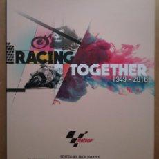 Coleccionismo deportivo: MOTOCICLISMO MOTOGP RACING TOGETHER 1949 - 2019 DORNA. Lote 195368716