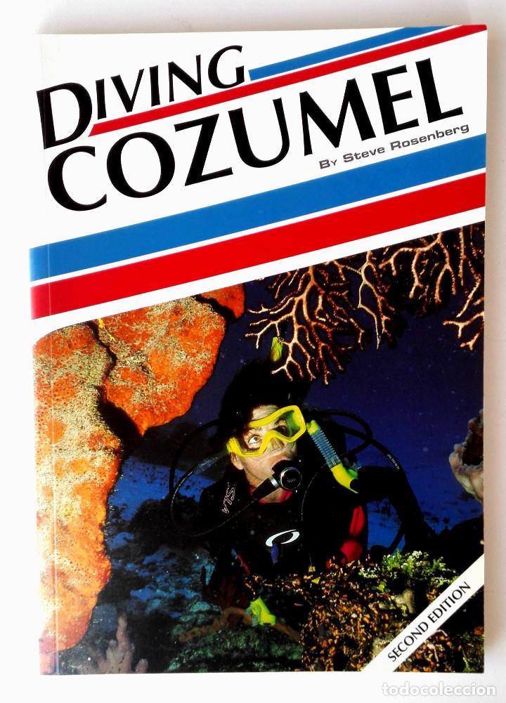 GUÍA DE BUCEO COZUMEL MEXICO (COZUMEL DIVING GUIDE) • EXCELENTE 120PP COLOR 25X18CM (2ª ED. 2004) (Coleccionismo Deportivo - Libros de Deportes - Otros)