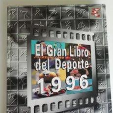 Coleccionismo deportivo: EL GRAN LIBRO DEL DEPORTE 1996. Lote 196141283