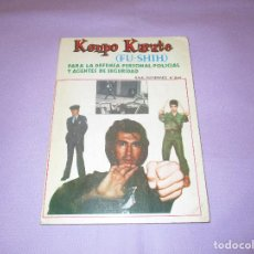 Coleccionismo deportivo: KENPO KARATE ( FU-SHIH ) - PARA LA DEFENSA PERSONAL POLICIAL Y AGENTES DE SEGURIDAD - RAUL GUTIERREZ. Lote 196630273
