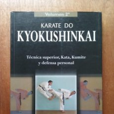 Coleccionismo deportivo: KARATE DO KYOKUSHINKAI, TECNICA SUPERIOR KATA KUMITE, VOLUMEN 2, ARMAND SANCHO, EDITORIAL ALAS, 2000. Lote 197244858