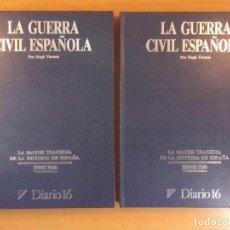 Collezionismo sportivo: LA GUERRA CIVIL ESPAÑOLA / HUGH THOMAS / DIARIO 16 / DOS TOMOS. Lote 197304731