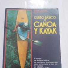 Coleccionismo deportivo: CURSO BASICO DE CANOA Y KAYAK.- BRUNO ROSINI. Lote 198632940