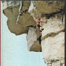 Coleccionismo deportivo: LIBRO CON 128 PAGINAS LA TECNICA DEL ALPINISMO DE ANDREA MELLANO 1981. Lote 198971966