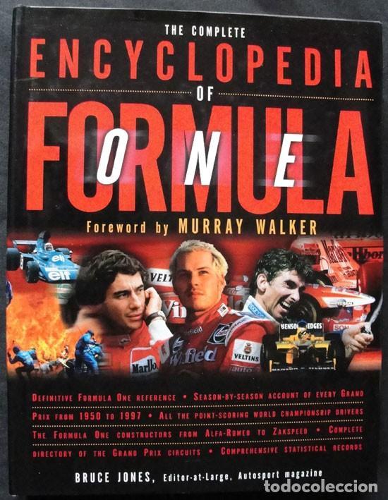 THE COMPLETE ENCYCLOPEDIA OF FORMULA ONE - CARLTON BOOKS, 1998 - PRIMERA EDICION - (Coleccionismo Deportivo - Libros de Deportes - Otros)