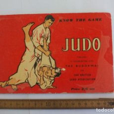 Collectionnisme sportif: JUDO. KNOW THE GAME. AÑO 1957. THE BUDOKWAI. FOR BRITISH JUDO ASSOCIATION. LIBRO.. Lote 199354333