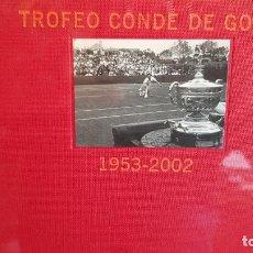 Coleccionismo deportivo: 50 ANIVERSARIO TROFEO CONDE DE GODO TENIS 1953 2002. DAGOBERTO ESCORCIA. ED / GRUPO GODO. PRECINTADO. Lote 200252077
