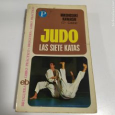 Coleccionismo deportivo: JUDO ( LAS SIETE KATAS ) - MIKONOSUKE KAWAISHI - BRUGUERA LIBRO PRACTICO Nº 8 - 1973. Lote 201315903