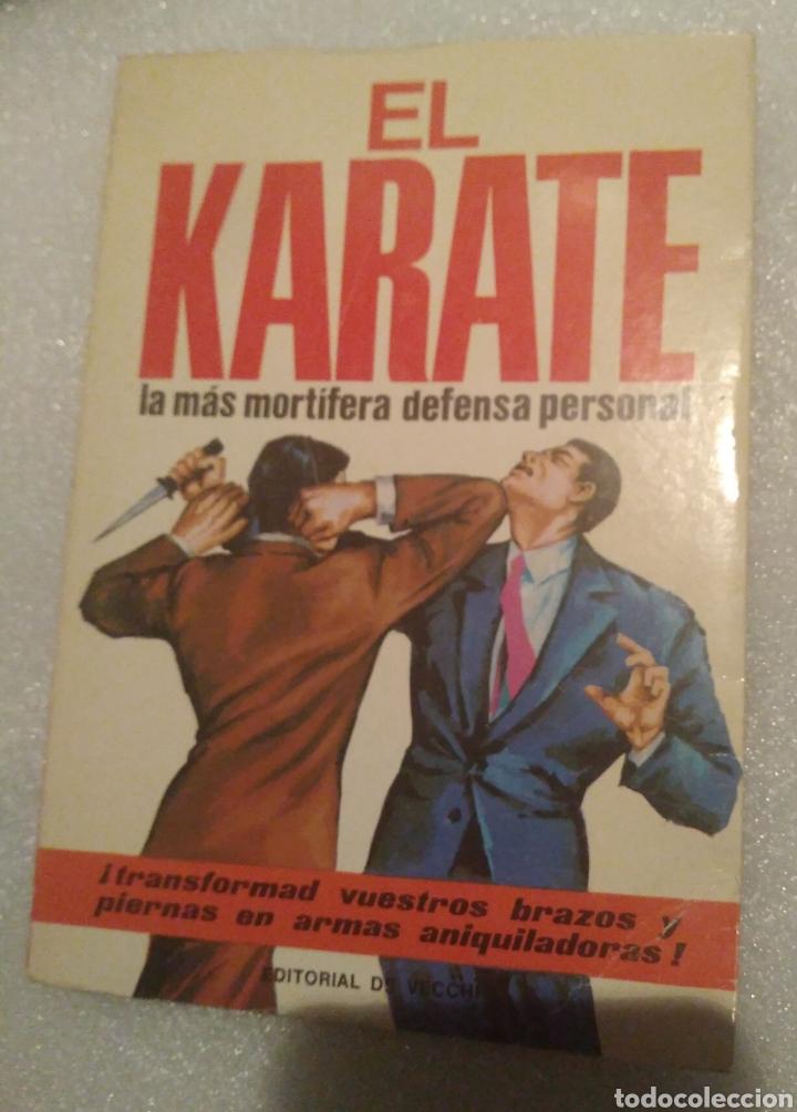 EL KARATE. EDITORIAL DE VECCHI (Coleccionismo Deportivo - Libros de Deportes - Otros)