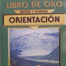Coleccionismo deportivo: ORIENTACION DEPORTE Y AVENTURA LIBRO DE ORO CRISTIAN BIOSCA EDIMAT 2000. Lote 203050265