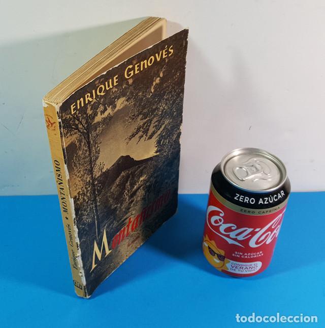 LIBRO SOBRE MONTAÑISMO, ENRIQUE GENOVES, EDITORIAL JUVENTUD 2ª EDICION 1961 167 PAGINAS (Coleccionismo Deportivo - Libros de Deportes - Otros)