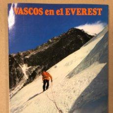 Coleccionismo deportivo: VASCOS EN EL EVEREST. FELIPE URIARTE. EXPEDICIÓN VASCA DE 1980 AL EVEREST.. Lote 205161387
