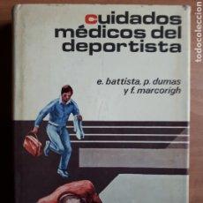 Coleccionismo deportivo: CUIDADOS MÉDICOS DEL DEPORTISTA. E. BATTISTA, P. DUMAS Y F. MARCORIGH. Lote 205409780