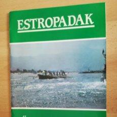 Coleccionismo deportivo: ESTROPADAK. HONDARRIBIA 1985.. Lote 205435071