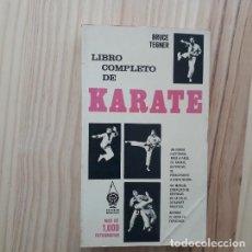 Coleccionismo deportivo: LIBRO COMPLETO DE KARATE - BRUCE TEGNER. Lote 206133715