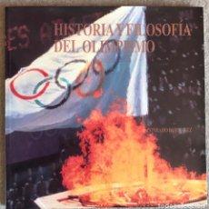 Coleccionismo deportivo: HISTORIA Y FILOSOFÍA DEL OLIMPISMO - CONRADO DURÁNTEZ - COMITÉ OLÍMPICO ESPAÑOL - OLIMPÍADA. Lote 206149086