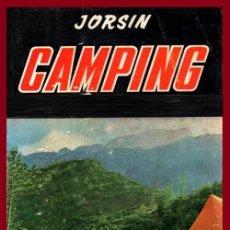 Coleccionismo deportivo: CAMPING. MANUAL PRACTICO DE ACAMPADA. JORSIN. EDITORIAL SINTES 1966.. Lote 206228645