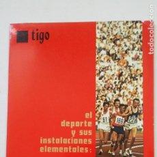 Coleccionismo deportivo: TIGO. EL DEPORTE Y SUS INSTALACIONES ELEMENTALES. Nº 3. DONDE Y COMO REALIZARLAS. TDK389B. Lote 206458475