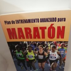 Coleccionismo deportivo: PLAN DE ENTRENAMIENTO AVANZADO PARA MARATÓN DE PETE PFITZINGER Y SCOTT DOUGLAS. Lote 206520228