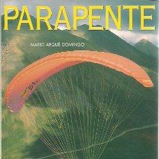 Coleccionismo deportivo: MARIO ARQUÉ DOMINGO-PARAPENTE.INICIACIÓN.PERFILS.1996.. Lote 206524468