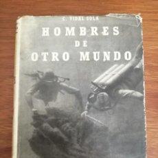 Coleccionismo deportivo: HOMBRES DE OTRO MUNDO MANUAL DEL SUBMARINISTA C, VIDAL SOLA. Lote 206542280