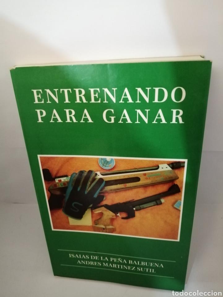ENTRENANDO PARA GANAR DE ISAÍAS DE LA PEÑA BALBUENA Y ANDRÉS MARTÍNEZ SUTIL (Coleccionismo Deportivo - Libros de Deportes - Otros)