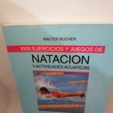 Coleccionismo deportivo: 1000 EJERCICIOS Y JUEGOS DE NATACIÓN Y ACTIVIDADES ACUÁTICAS DE WALTER BUCHER. Lote 206906366