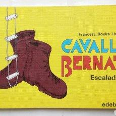 Colecionismo desportivo: CAVALL BERNAT, ESCALADA. FRANCESC ROVIRA LLOR.. Lote 207035168