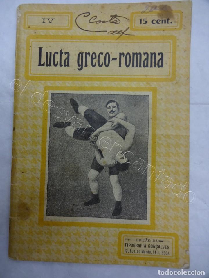 CUADERNILLO MUY ILUSTRADO DE LUCHA GRECO-ROMANA. EDICIÓN PORTUGUESA 1917 (Coleccionismo Deportivo - Libros de Deportes - Otros)