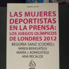 Coleccionismo deportivo: LAS MUJERES DEPORTISTAS EN LA PRENSA. JUEGOS OLIMPICOS LONDRES 2012. Lote 207671081