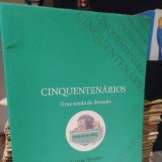 Coleccionismo deportivo: LIBRO DEL CINCUENTENARIO DEL SPORTING CLUB DE PORTUGAL. Lote 207835766
