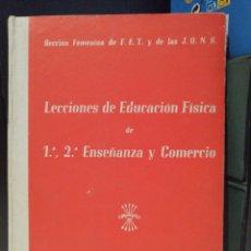 Coleccionismo deportivo: LECCIONES DE EDUCACION FISICA SECCION FEMENINA DE F.E.T Y DE LAS J.O.N.S. 1963. Lote 207841578