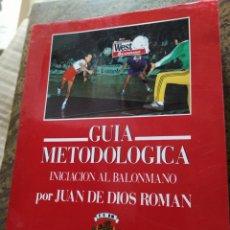Coleccionismo deportivo: GUÍA METODOLOGÍA INICIACIÓN AL BALONMANO POR JUAN DE DIOS ROMÁN FEDERACIÓN ESPAÑOLA DE BALONMANO. Lote 208076060