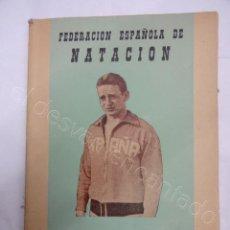Colecionismo desportivo: FEDERACIÓN ESPAÑOLA DE NATACION. ANUARIO 1955. Lote 208226968