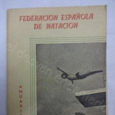 Colecionismo desportivo: FEDERACIÓN ESPAÑOLA DE NATACION. ANUARIO 1961. Lote 208227295