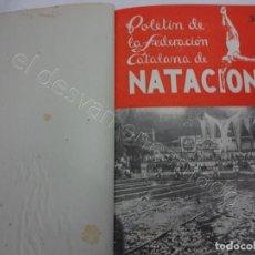 Coleccionismo deportivo: BOLETIN FEDERACION CATALANA DE NATACION. AÑO 1947. COMPLETO EN UN TOMO. Lote 208227486