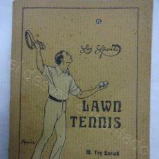 Coleccionismo deportivo: LAWN TENNIS. LIBRO COLECCION LOS SPORTS. AÑOS 1910S. Lote 208238901
