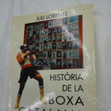 Coleccionismo deportivo: HISTORIA DE LA BOXA CATALANA SEGON VOLUM (1950-1995) JULI LLORENTE. 596 PÁGINAS. Lote 208284538