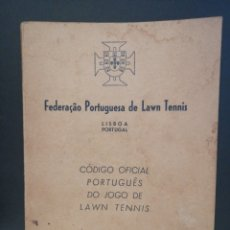 Coleccionismo deportivo: CODIGO OFICIAL PORTUGUES DEL JUEGO DEL LAWN TENNIS 1945. Lote 208289690