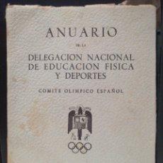 Coleccionismo deportivo: ANUARIO COMITE OLIMPICO ESPAÑOL 1957 DELEGACION NACIONAL DE EDUCACION FISICA Y DEPORTES. Lote 208776215