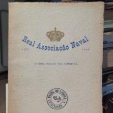 Coleccionismo deportivo: REAL ASOCIACION NAVAL NOVENTA AÑOS DE VELA DEPORTIVA 1852-1942. LISBOA. Lote 208839282