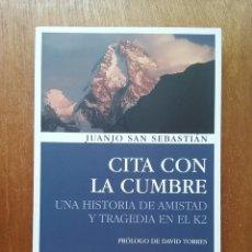 Collectionnisme sportif: CITA CON LA CUMBRE, JUANJO SAN SEBASTIAN, DESNIVEL EDICIONES, 2005, ALPINISMO MONTAÑISMO. Lote 209027490