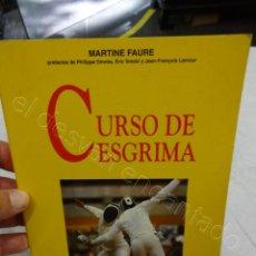 Collezionismo sportivo: LIBRO CURSO DE ESGRIMA. MARTINE FAURE. EDITORIAL DE VECCHI. Lote 209116592