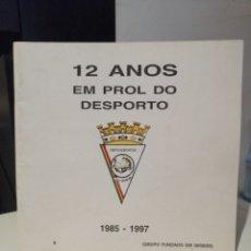 Coleccionismo deportivo: 12 ANOS EM PROL DO DESPORTO GRUPO DESPORTIVO OS LUISIADAS. Lote 209597866
