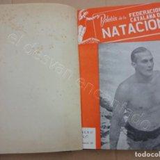 Coleccionismo deportivo: FEDERACION CATALANA DE NATACION. BOLETIN AÑO 1949 EN UN TOMO.. Lote 209694455