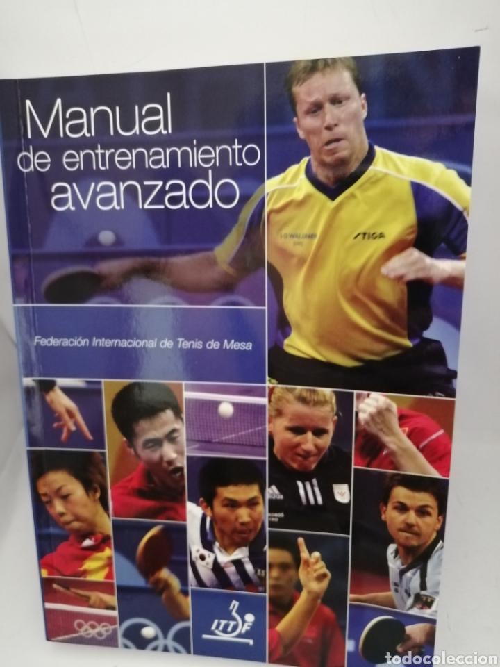 TENIS DE MESA. MANUAL DE ENTRENAMIENTO AVANZADO (Coleccionismo Deportivo - Libros de Deportes - Otros)