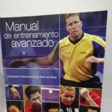 Coleccionismo deportivo: TENIS DE MESA. MANUAL DE ENTRENAMIENTO AVANZADO. Lote 209986951